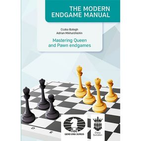 "Csaba Balogh, Adrian Mikhalchishin - ""The Modern Endgame Manual. Mastering Queen and Pawn endgames"" (K-5150)"