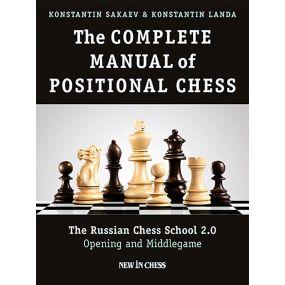 K. Sakaev, K. Landa - The Complete Manual of Positional Chess - Volume 1 (K-5180/1)
