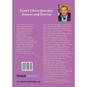"Ivan Sokolov - ""Ivan's Chess Journey: Games and Stories"" (K-5183)"