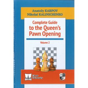 A. Karpow, M. Kaliniczenko - Complete Guide to the Queen's Pawn Opening, cz. 2 - (K-5204)