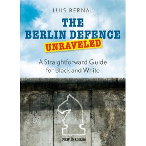 Luis Bernal - The Berlin Defence Unraveled (K-5251)