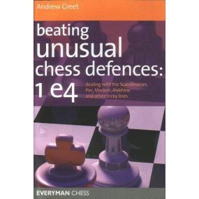 """A.Greet """" Beating unusual chess defences:1 e4 """" ( K-3463 )"""