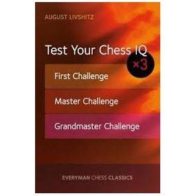 Livshitz August - Test Your Chess IQ x 3 ( K-5279 )