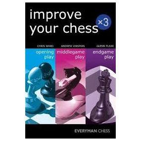 Chris Ward, Andrew Kinsman, Glenn Flear - Improve Your Chess x 3 ( K-5280 )