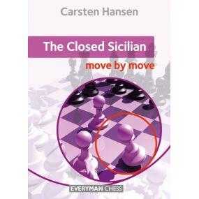 The Closed Sicilian: Move by Move - Carsten Hansen (K-5290)