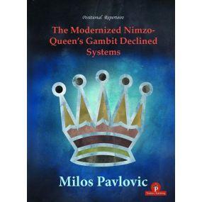 The Modernized Nimzo - Queen's Gambit Declined Systems - Milos Pavlovic (K-5405)