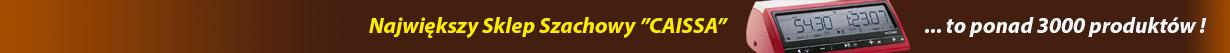 """Największy Sklep Szachowy """"CAISSA"""" oferuje ponad 3000 produktów szachowych !"""